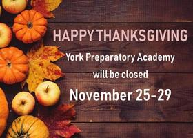 York Prep Closed 11/25-11/29