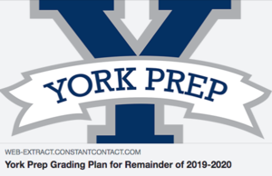 York Prep Grading Plan for Remainder of 2019/20
